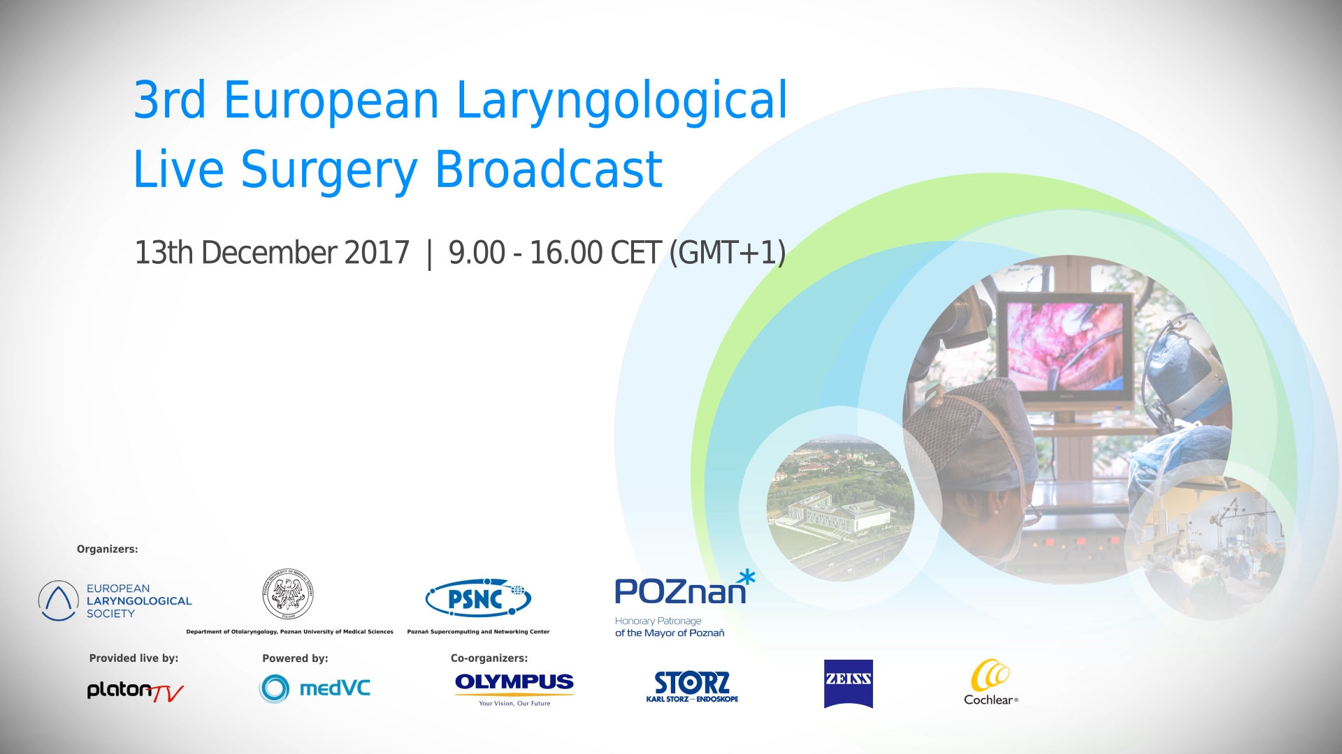 3rd European Laryngological Live Surgery Broadcast